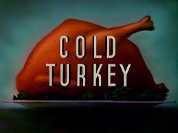 Cold Turkey – released September 21, 1951