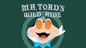 Dearly Departed Disney: Mr. Toad's Wild Ride